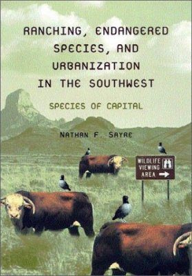 Ranching, Endangered Species and Urbanization in the American Southwest