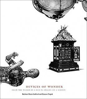 Devices of Wonder: From the World in a Box to Images on a Screen
