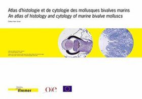 An Atlas of Histology and Cytology of Marine Bivalve Molluscs