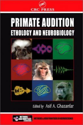 Primate Audition: Ethology and Neurobiology