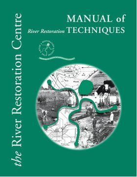 Manual of River Restoration Techniques: 2002 Update