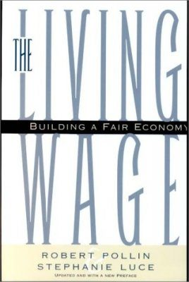 The Living Wage: Building a Fair Economy