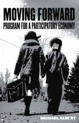 Moving Forward: Programme for a Participatory Democracy