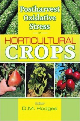 Postharvest Oxidative Stress in Horticultural Crops