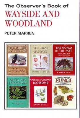 The Observer's Book of Wayside and Woodland