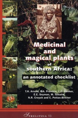 Medicinal and Magical Plants of Southern Africa