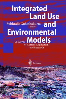 Integrated Land Use and Environmental Models