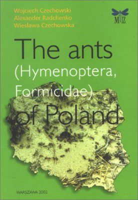 The Ants (Hymenoptera, Formicidae) of Poland