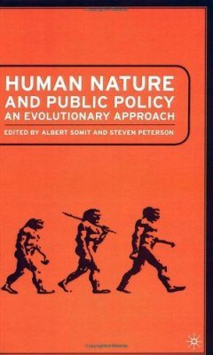 Human Evolution and Public Policy
