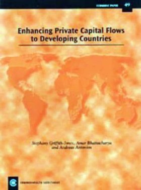 Enhancing Private Capital Flows to Developing Countries