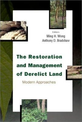 The Restoration and Management of Derelict Land