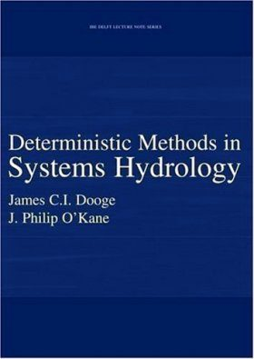 Deterministic Methods in Systems Hydrology