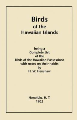 Birds of the Hawaiian Islands