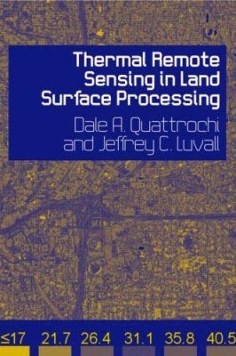 Thermal Remote Sensing in Land Surface Processes