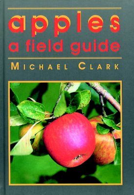 Apples: A Field Guide