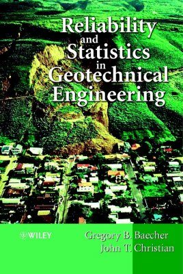 Reliability & Statistics in Geotechnical Engineering