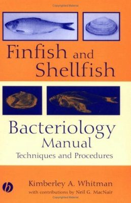 Finfish and Shellfish Bateriology