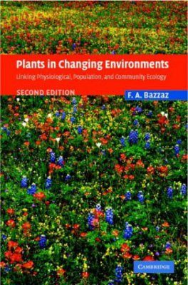 Plants in Changing Environments
