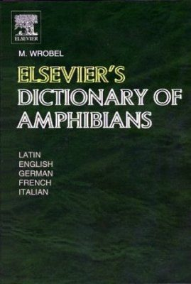 Elsevier's Dictionary of Amphibians