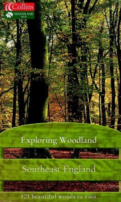 Collins Exploring Woodland: Southeast England