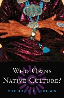 Who Owns Native Culture?