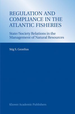 Regulation and Compliance in the Atlantic Fisheries