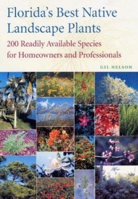 Florida's Best Native Landscape Plants