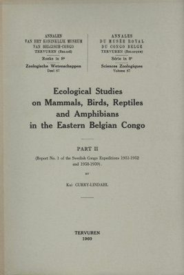 Ecological Studies on Mammals, Birds, Reptiles and Amphibians in the Eastern Belgian Congo, Part II