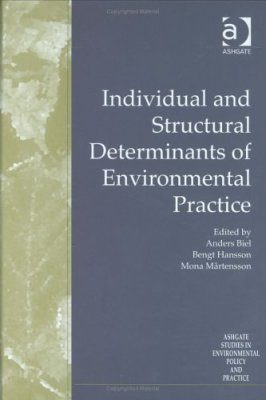 Individual and Structural Determinants of Environmental Practice
