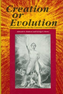 Creation or Evolution: Correspondence on the Current Controversy