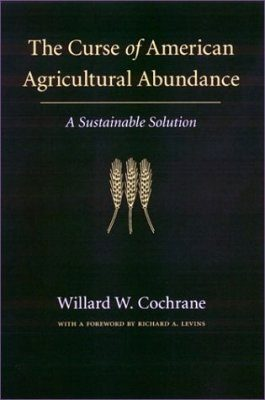 The Curse of American Agricultural Abundance
