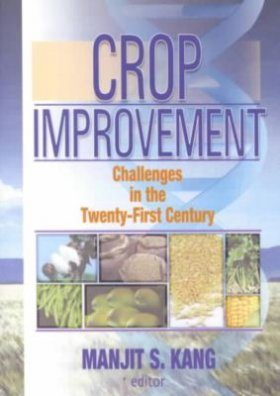 Crop Improvement: Challenges in the Twenty-First Century