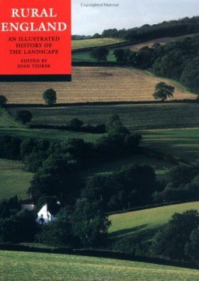 Rural England: An Illustrated History of the Landscape