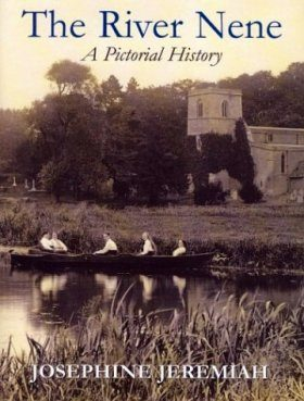 The River Nene: A Pictorial History