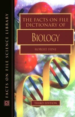 The Facts on File Dictionary of Biology
