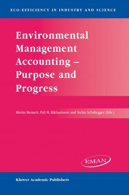 Environmental Management Accounting - Purpose and Progress