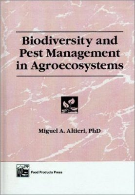 Biodiversity and Pest Management in Agroecosystems