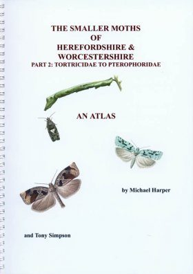 The Smaller Moths of Herefordshire and Worcestershire