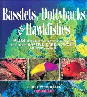 Reef Fishes, Volume 2: Basslets, Dottybacks and Hawkfishes