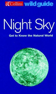 Collins Wild Guide: Night Sky