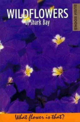 Wildflowers of Shark Bay