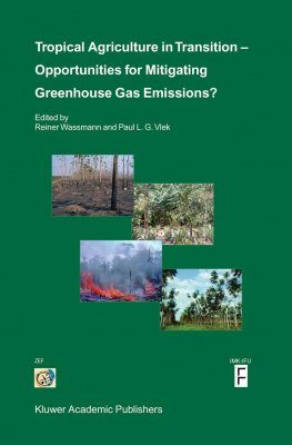 Tropical Agriculture in Transition: Opportunities for Mitigating Greenhouse Gas Emissions?
