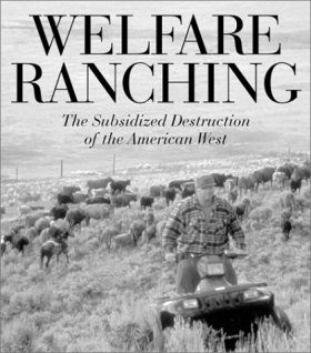 Welfare Ranching
