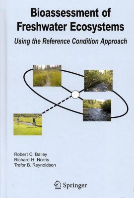 Bioassessment of Freshwater Ecosystems