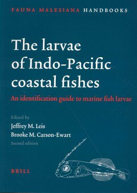 The Larvae of Indo-Pacific Coastal Fishes