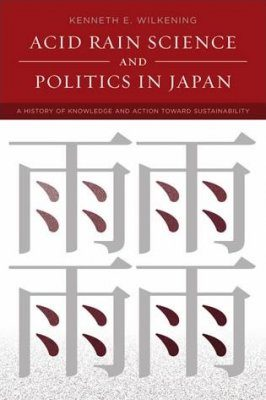 Acid Rain Science and Politics in Japan