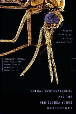 Federal Bodysnatchers and the New Guinea Virus