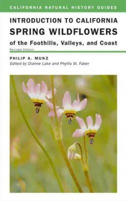 Introduction to California Spring Wildflowers of the Foothills, Valleys. and Coast