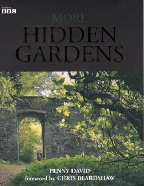 More Hidden Gardens