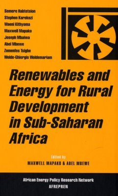 Renewables and Energy for Rural Development in Sub-Saharan Africa